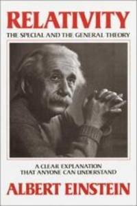 image of Relativity: The Special and the General Theory--A Clear Explanation that Anyone Can Understand