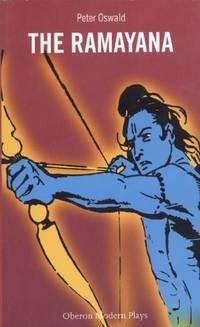 The Ramayana: A Play of the Hindu Epic (Oberon Modern Plays)