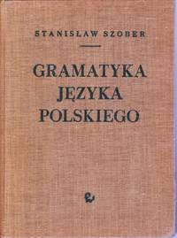 Gramatyka Jezyka Polskiego.   Wylanie osme.