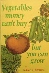 Vegetables Money Can't Buy, but You Can Grow