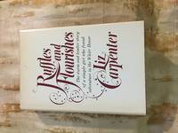 Ruffles and Flourishes by Liz Carpenter - Hardcover - 1970 - from 1983 (SKU: 7551)