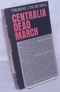 image of Centralia dead march