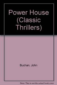 Power House (Classic Thrillers) by  John Buchan - Paperback - from World of Books Ltd and Biblio.com