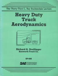 Heavy duty truck aerodynamics (The 33rd L. Ray Buckendale lecture)