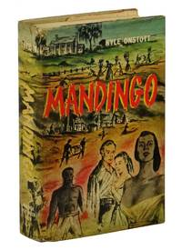 Mandingo by  Kyle Onstott - Hardcover - First Edition - 1957 - from Burnside Rare Books, ABAA and Biblio.com