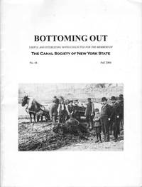 BOTTOMING OUT NO. 44 FALL 2004 Barge Canal Construction: a Photographic  Glimpse by  Paul J Bartczak - Paperback - 2004 - from The Avocado Pit (SKU: 40769)
