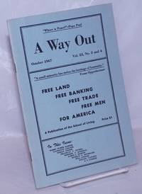 image of A way out, a publication of the School of the Living. October, 1967, vol. 23, no. 3 and 4