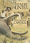 image of The Last Ivory Hunter: The Saga of Wally Johnson