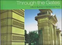 Through The Gates: Life in Sydney's Centennial Park