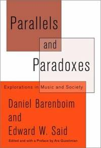 Parallels and Paradoxes : Explorations in Music and Society