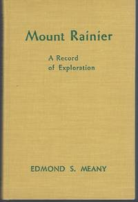 image of Mount Rainier: A Record of Exploration