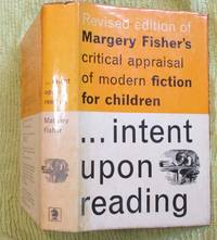 Intent upon Reading: A critical appraisal of modern fiction for Children