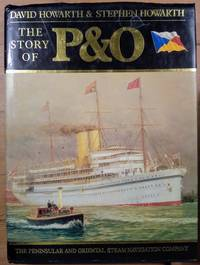 image of The Story of P and O: the Peninsular and Oriental Steam Navigation Company