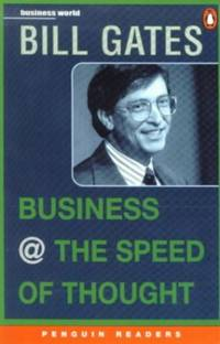 image of Business at Speed of Thought: Using a Digital Nervous System (Penguin Readers (Graded Readers))