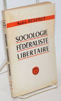 Sociologie Federaliste Libertaire