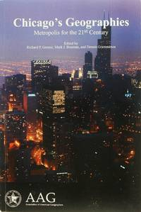 image of Chicago's Geographies: Metropolis for the 21st Century