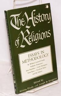 The History of Religions, essays in methodology. With a preface by Jerald C. Brauer