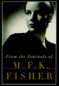 image of From the Journals of M.F.K. Fisher