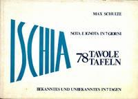 Ischia nota e ignota in 7 giorni. 78 tavole tafeln. Bekanntes und unbekanntes in 7 tagen.