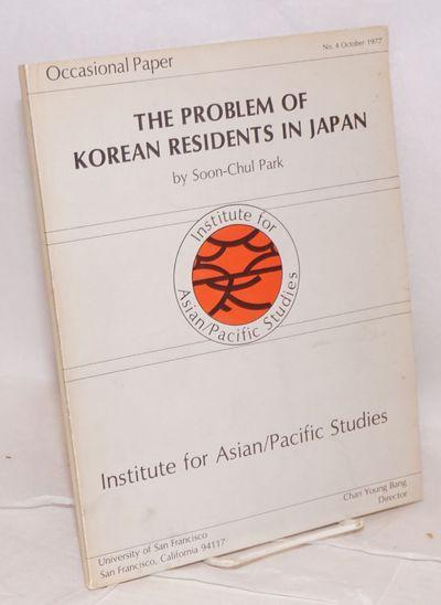 San Francisco: Institute for Asian/Pacific Studies, University of San Francisco, 1977. v, 139p., lig...