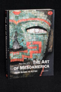 image of The Art of Mesoamerica; From Olmec to Aztec (Revised Edition)