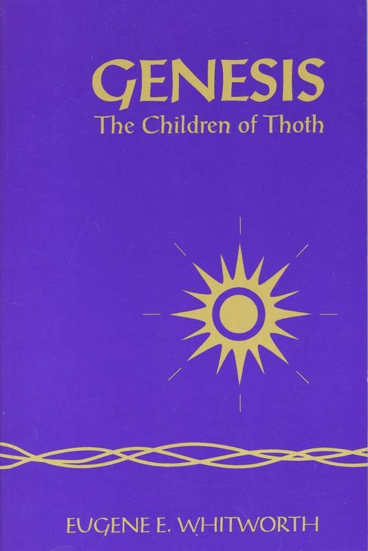 9780964277809 - Genesis The Children of Thoth by Eugene E