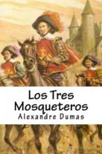 image of Los Tres Mosqueteros (Spanish Edition)