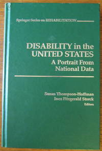 Disability In The United States: A Portrait From National Data (Springer Series On Rehabilitation)