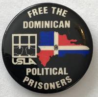 image of Free the Dominican Political Prisoners / USLA [pinback button]