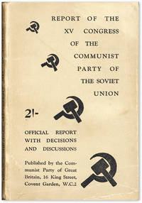 image of Report of the Fifteenth Congress of the Communist Party of the Soviet Union. Official Report with Decisions and Discussions [Cover title: Report of the XV Congress]