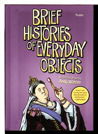 image of BRIEF HISTORIES OF EVERYDAY OBJECTS.