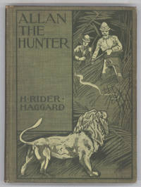 ALLAN THE HUNTER: A TALE OF THREE LIONS ..