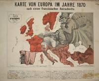 (Satirical political map of Franco-Prussian War): Karte von Europa im Jahre 1870 nach einem französischen Holzschnitte