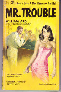 Mr. Trouble by  William Ard - 1st Printing - 1956 - from John Thompson and Biblio.com