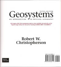 Geosystems, an Introduction to Physical Geography-Transparency Pack (Fifth Edition) by Robert W. Christopherson - 2003