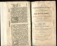 An Introduction to the Knowledge of Rare and Valuable Editions of the  Greek and Latin Classics;  Including the Scriptores De Re Rustica, Greek  Romances, and Lexicons and Grammars: to Which is Added a Complete Index  Analyticus. Signed by Dibdin