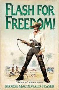 image of Flash for Freedom! (The Flashman Papers)