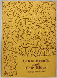 Cattle Brands and Cow Hides