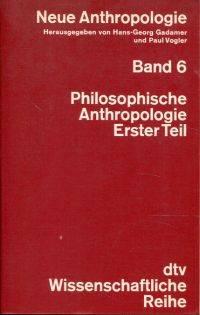 Philosophische Anthropologie.