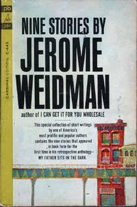 Nine Stories By Jerome Weidman