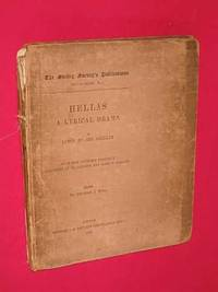 Hellas : a lyrical drama / by Percy Bysshe Shelley; a reprint of the original edition published...