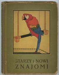 Starzy i Nowi Znajomi.  Grzecznym Dzieciom na Gwiazdke od cioci Zosi.  [Old and New Acquaintances] ANIMALS / BIRDS)