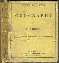 image of Peter Parley's Method of Telling About Geography to Children. With Nine Maps and Seventy-Five Engravings, Principally for the Use of Schools