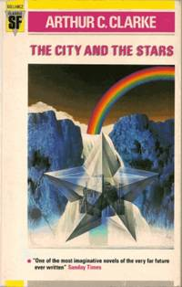 THE CITY AND THE STARS by Clarke Arthur C - Paperback - 1st printing. A billion years into the future, Earth's ocean - 1986 - from Fantastic Literature Ltd and Biblio.co.uk