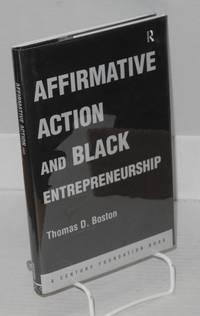 Affirmative action and black entrepreneurship