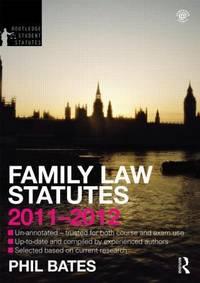 Family Law Statutes 2011-2012 (Routledge Student Statutes)