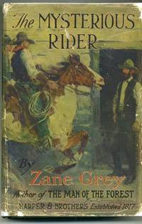 The Mysterious Rider by  Zane GREY - First Edition - 1921 - from abookshop and Biblio.co.uk
