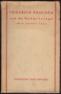 Friedrich Paschen zu sienem 60. Geburtstage am 22. Janar 1925. Dargebracht Von Schulern und Freunden.