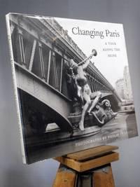 Changing Paris: A Tour Along the Seine