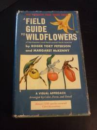 A Field Guide to Wildflowers of Northeastern and Northcentral North America